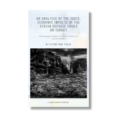 An Analysis of the Socio-Economic Impacts of The Syrian Refugee Crisis on Turkey