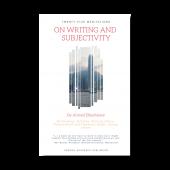 Twenty-Five Meditations on Writing and Subjectivity